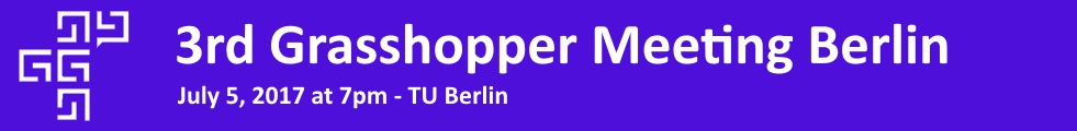 3rd Grasshopper User Meeting in Berlin